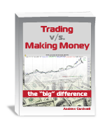 Trading vs Making Money